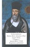Matteo Ricci. Jezuita v Číně (1552–1610) (Matteo Ricci – Rozprava o přátelství) - obálka