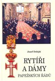Rytíři a dámy papežských řádů - obálka