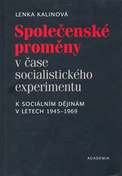 Oblka titulu Spoleensk&#233; promny v ase socialistick&#233;ho experimentu