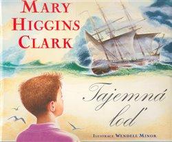 Tatran Tajemná loď - Mary Higgins Clark