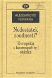 Nedostatek soudnosti? (Evropsk&#225; a kosmopolitn&#237; ot&#225;zka) - oblka