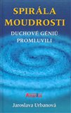 Spirála moudrosti (kniha) (Duchové géniů promluvili) - obálka