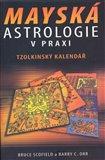 Mayská astrologie v praxi (Tzolkinský kalendář) - obálka