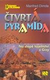 Čtvrtá pyramida (Na stopě tajemství z Gízy) - obálka