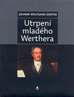 Obálka titulu Utrpení mladého Werthera