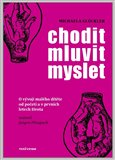 Chodit, mluvit, myslet - oblka