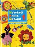 Největší kniha nápadů 1 (Pro děti od 3 do 7 let) - obálka