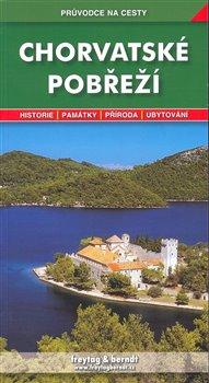 Chorvatské pobřeží. Průvodce na cesty - Marek Podhorský