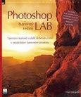 Photoshop barevný režim LAB (Tajemství kaňonů a další dobrodružství v nejsilnějším barevném prostoru) - obálka