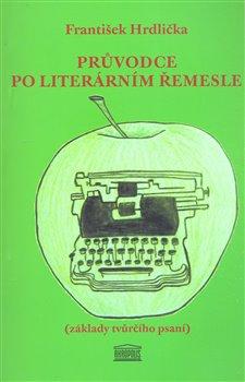 Obálka titulu Průvodce po literárním řemesle