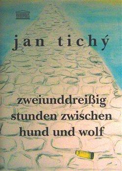 Obálka titulu Zweiunddreisig Stunden zwischen Hund und Wolf