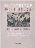 Historické pohlednice břeclavského regionu (Historische postkarten der region Lundenburg) - obálka