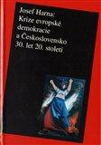 Krize evropské demokracie a Československo 30. let 20. století - obálka