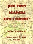 Jakou  Evropu ohlašovala bitva u Slavkova? - obálka