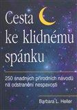 Cesta ke klidnému spánku (250 snadných přírodních návodů na odstranění nespavosti) - obálka
