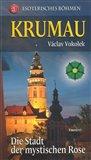 Krumau - Die Stadt der mystischen Rose - obálka