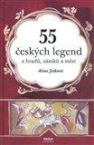 55 českých legend z hradů, zámků a měst - obálka