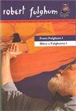 Něco z Fulghuma I/ From Fulghum I - obálka