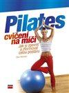 Obálka knihy Pilates cvičení na míči