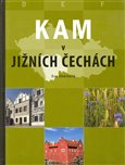Kam v jižních Čechách - obálka