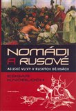 Nomádi a Rusové (Asijské vlivy v ruských dějinách) - obálka