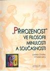 Obálka knihy Přirozenost ve filosofii minulosti a současnosti