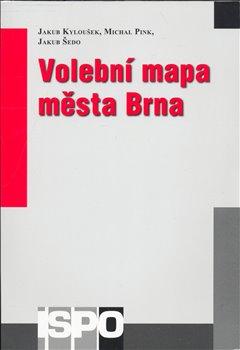 Volební mapa města Brna - kol.
