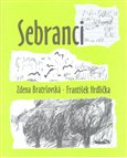 Sebranci - oblka