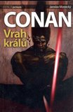 Vrah kr&#225;l (Conan) - oblka
