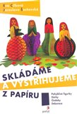 Skl&#225;d&#225;me a vystihujeme z pap&#237;ru - oblka