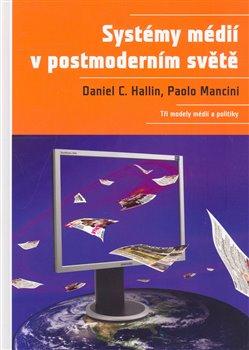 Obálka titulu Systémy médií v postmoderním světě