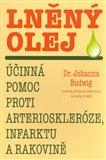 Lněný olej (Účinná pomoc proti arterioskleróze, infarktu a rakovině) - obálka