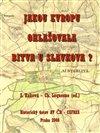 Jakou  Evropu ohlašovala bitva u Slavkova?