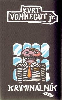 Kriminálník - Kurt Vonnegut jr.