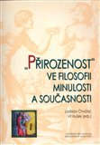 Pirozenost ve filosofii minulosti a souasnosti - oblka