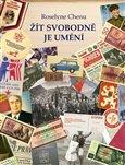 Žít svobodně je umění (Československý deník 1969 - 1980) - obálka