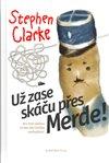Obálka knihy Už zase skáču přes Merde!