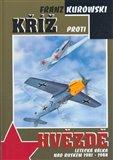 Kříž proti hvězdě (Letecká válka nad Ruskem 1941 - 1944) - obálka
