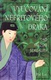 Vyučování nefritového draka (Tao mužské sexuality) - obálka