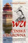 Obálka knihy Wu - čínská císařovna