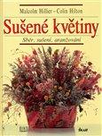 Sušené květiny (Sběr, sušení, aranžování) - obálka