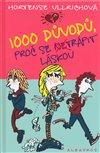 Obálka knihy 1000 důvodů, proč se netrápit láskou