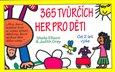 365 tvůrčích her pro děti (Od 2 let výše) - obálka