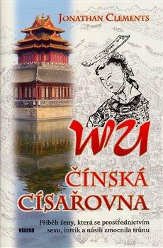 Obálka titulu Wu - čínská císařovna