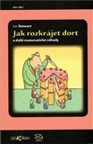 Jak rozkr&#225;jet dort a dal&#237; matematick&#233; z&#225;hady - oblka