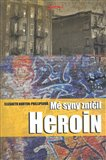 M&#233; syny zniil heroin ... - oblka