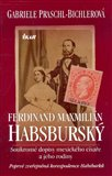 Ferdinand Maxmilián Habsburský (Soukromé dopisy mexického císaře a jeho rodiny) - obálka