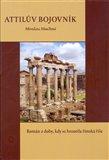 Attilův bojovník (Román z doby, kdy se hroutila římská říše) - obálka