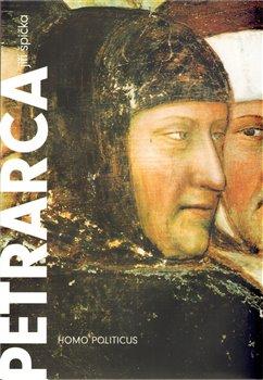 Obálka titulu Petrarca: homo politicus