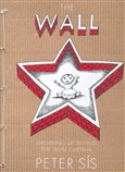 The Wall / Growing up Behind the Iron Curtain - obálka